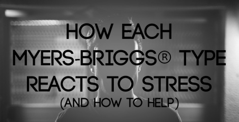 myers-briggs-types-and-stress